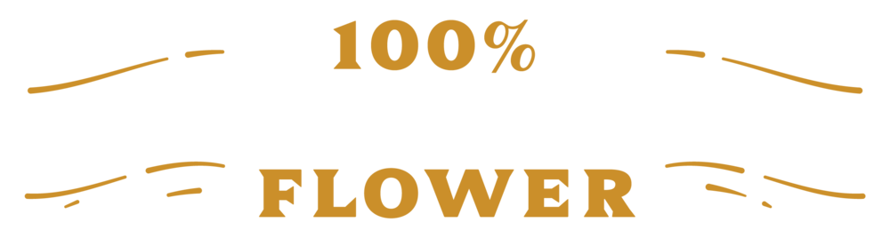100% Organic Flower - No Trim, No Shake